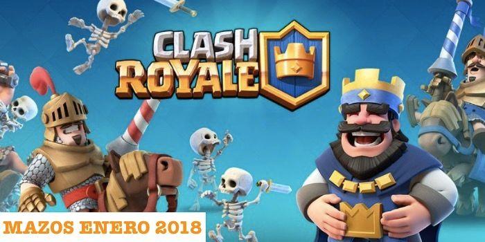 3 buenos mazos para Clash Royale de enero 2018