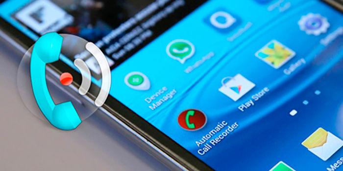 Apps grabar llamadas android