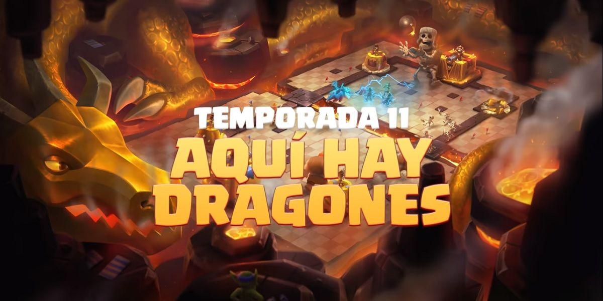 Aqui hay dragones, toda la informacion de la Temporada 11 de Clash Royale