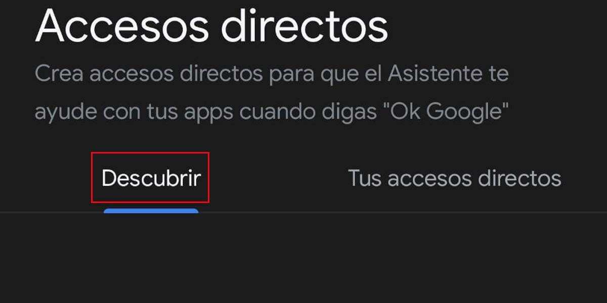 Accesos directos del Asistente de Google