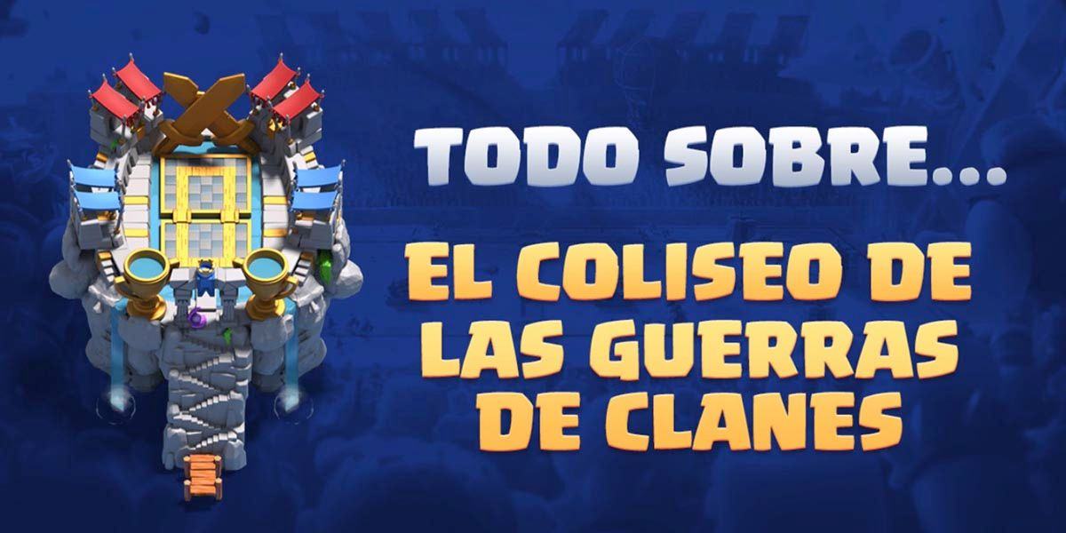 Coliseo Clash Royale
