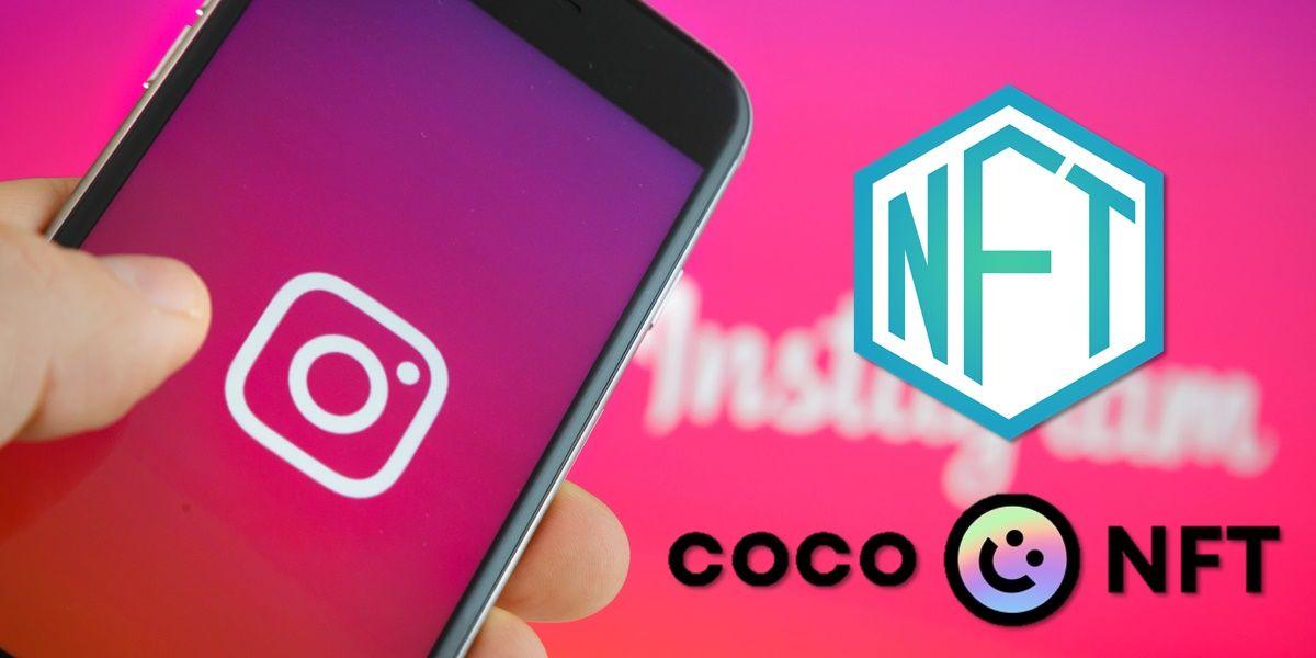 Como convertir tus publicaciones de Instagram en un NFT