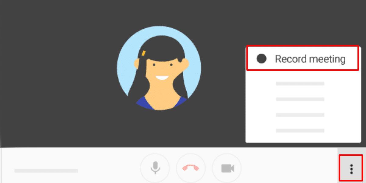 Cómo grabar reuniones de Google Meet