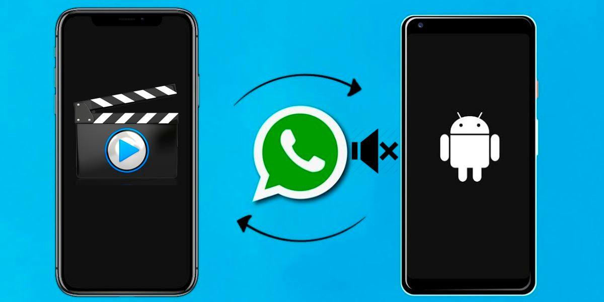 Como silenciar los videos de WhatsApp antes de enviarlos