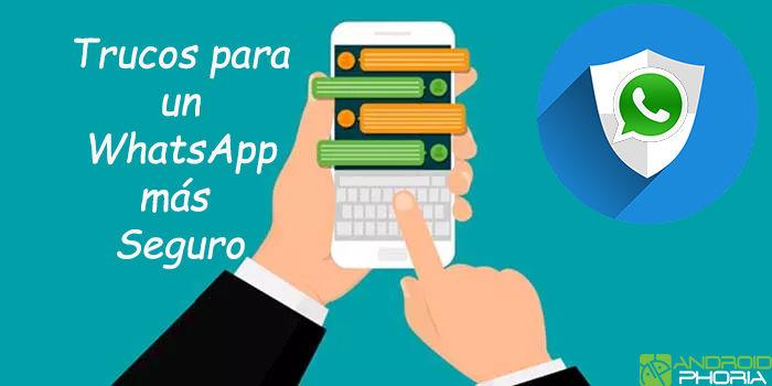 Consejos para un WhatsApp más seguro