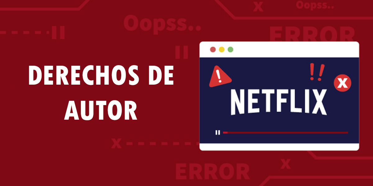 Derechos de Autor Netflix