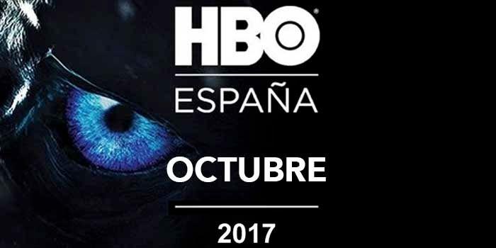 Estrenos HBO Espana octubre 2017
