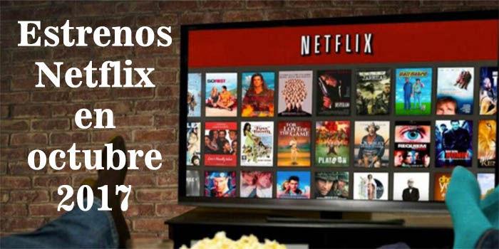 Estrenos Netflix en octubre