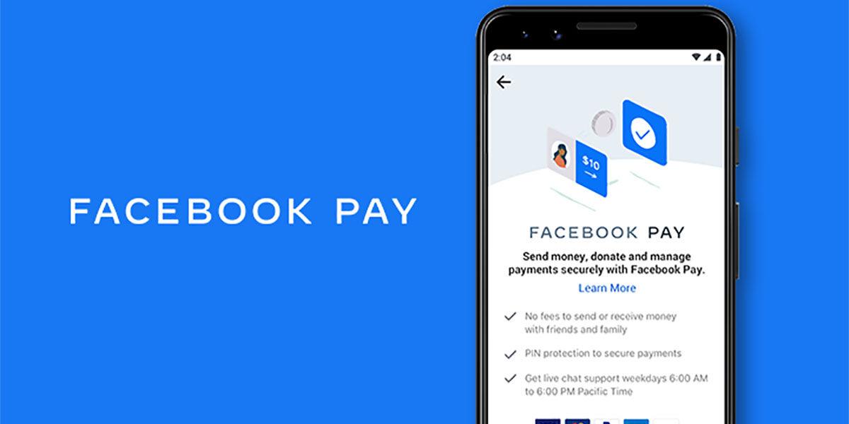 Facebook Pay nuevo sistema de pagos para Facebook Instagram WhatsApp Messenger