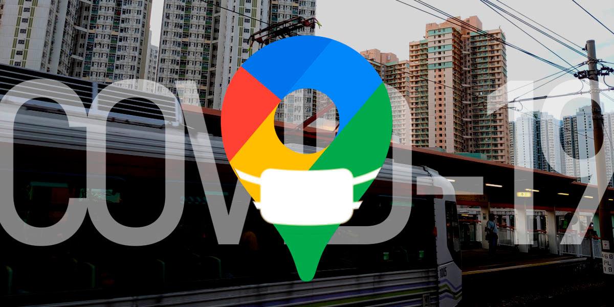 Google Maps mostrará restricciones por el Covid-19 a los viajeros