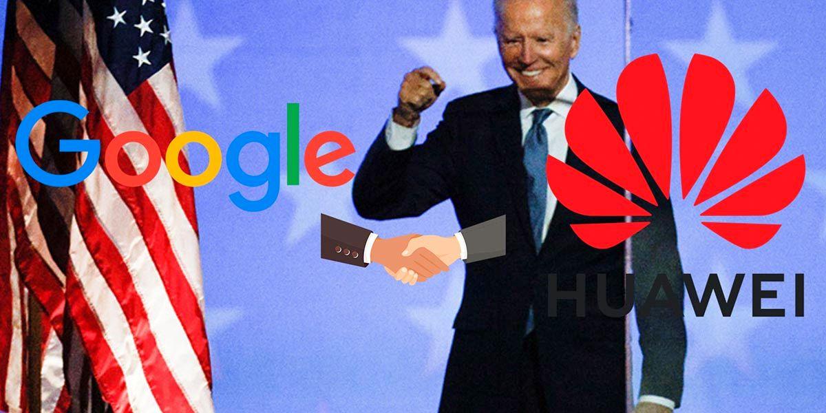 Huawei Google si gana Biden