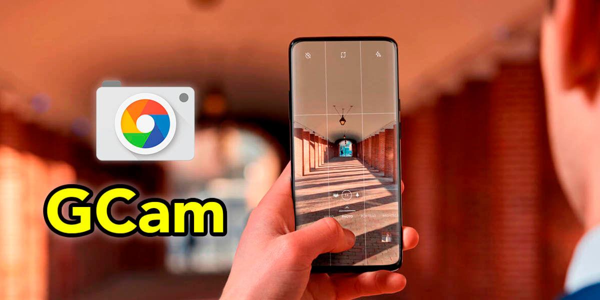 Instala la GCam en cualquier movil Android