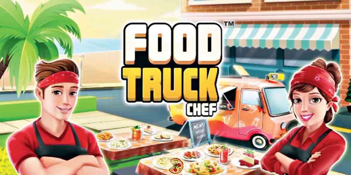 Los mejores juegos de cocina para tu móvil. Food Truck Chef