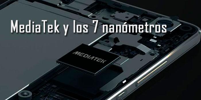 MediaTek 7 nanometros en 2018