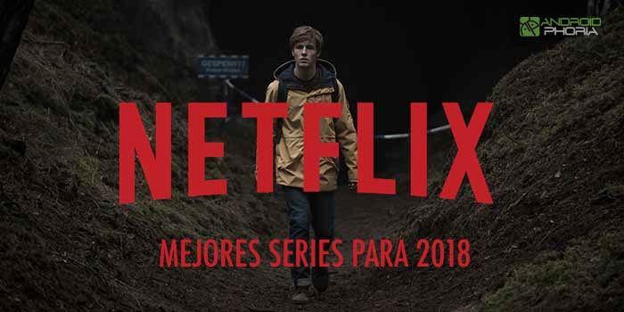 Mejores series Netflix 2018