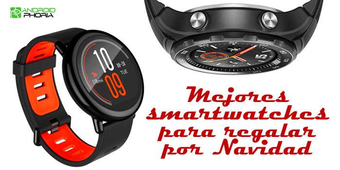 Mejores smartwatches para regalar por Navidad