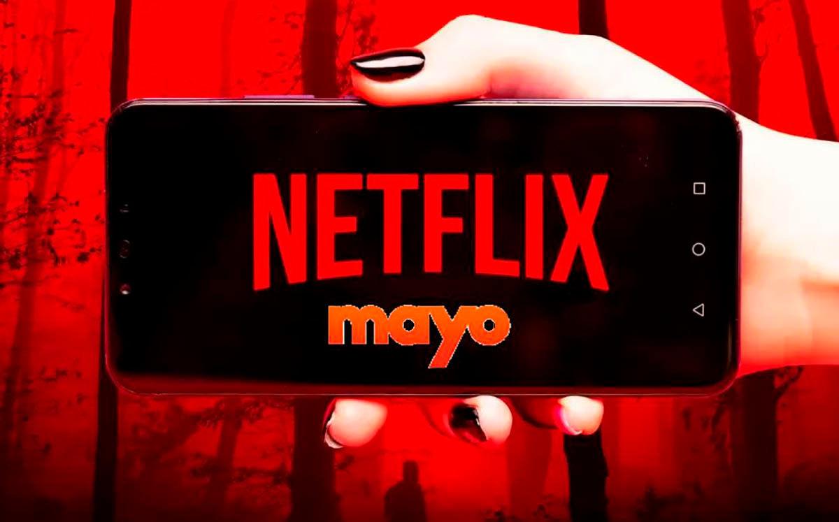 Netflix Mayo estrenos