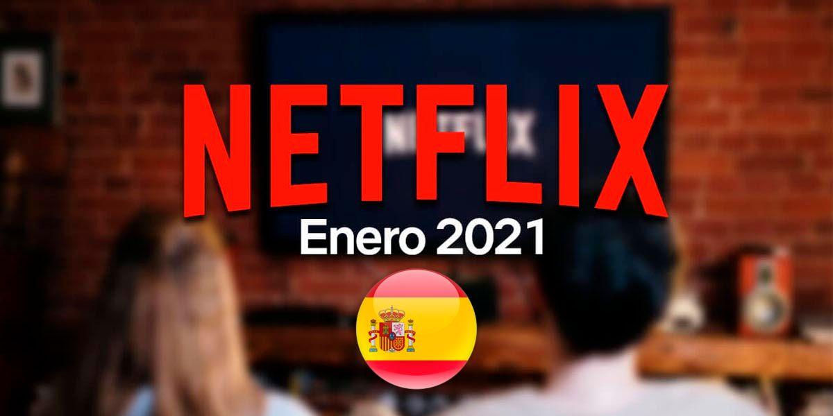Netflix estrenos enero 2021 españa