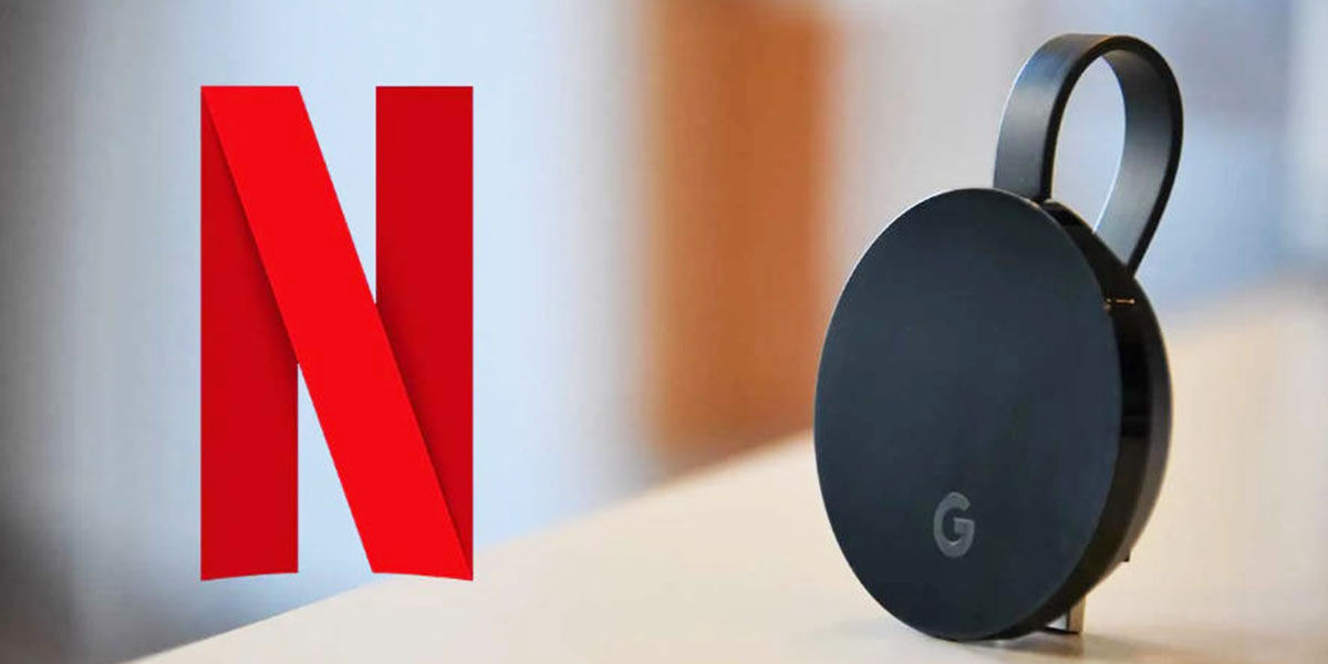 Netflix no funciona Chromecast