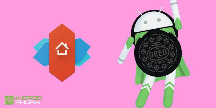 Nova Launcher tiene Android Oreo