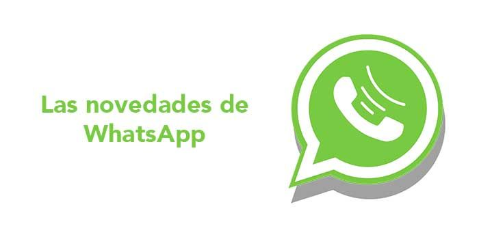 Novedades de WhatsApp 2018