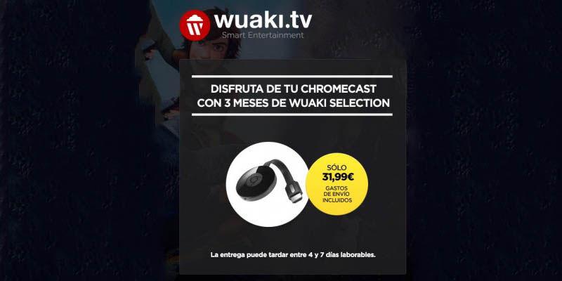 Oferta Chromecast 2 Wuaki