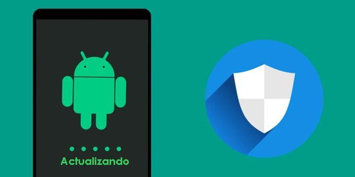 Para qué son las actualizaciones de seguridad mensuales en Android