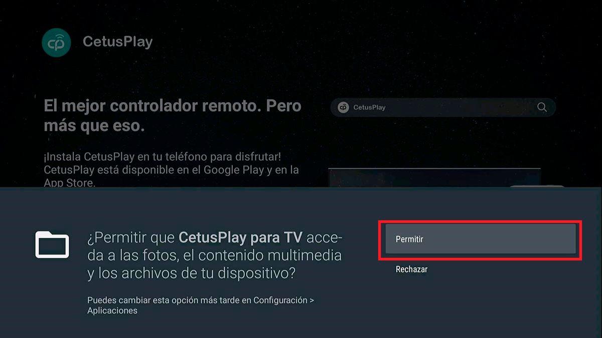 Permitir permisos CetusPlay Android™ TV