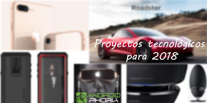 Proyectos tecnológicos para 2018