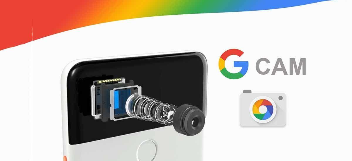 Qué es la GCam o cámara de Google