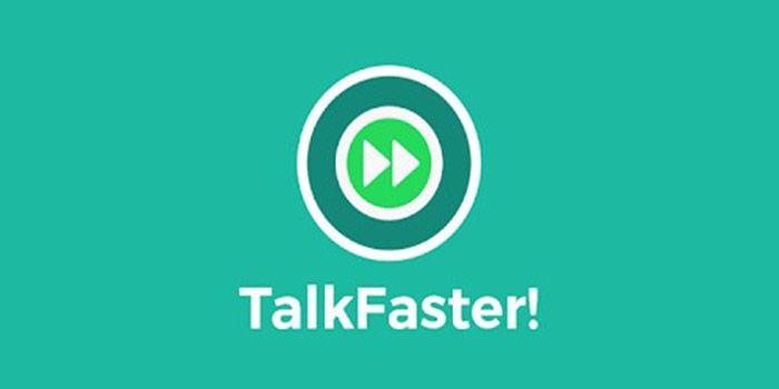 Talk faster