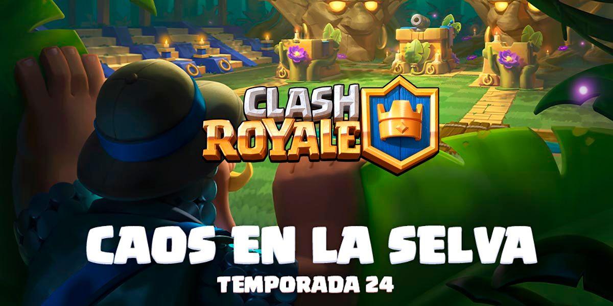 Temporada 24 Clash Royale novedades