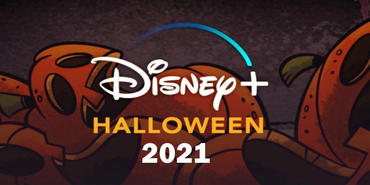 Todos los estrenos de Disney Plus para celebrar Halloween este 2021