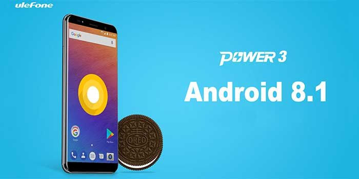 Ulefone Power 3 Android Oreo 8.1