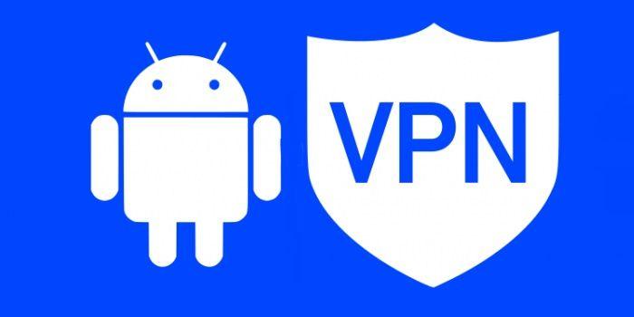 Usar VPN para navegar más seguro en Android