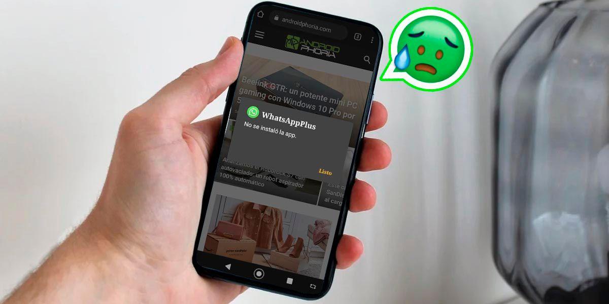 WhatsApp Plus no se puede instalar la app solucion Android