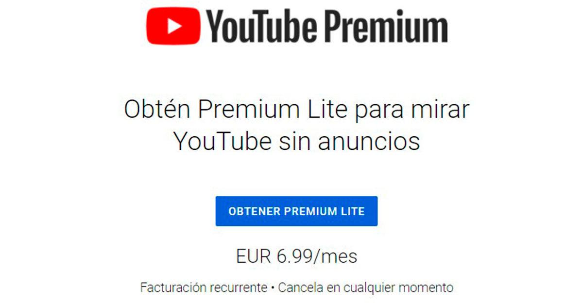 YouTube Premium Lite elimina anuncios cuesta 6 euros al mes