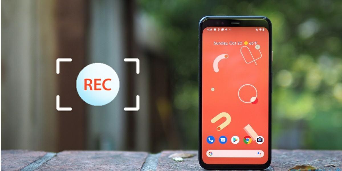 activar grabacion pantalla google pixel 4