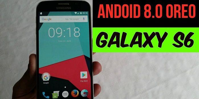 Cómo actualizar el Galaxy S6 a Android Oreo