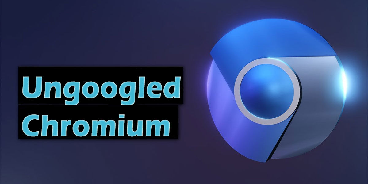 ungoogled chromium