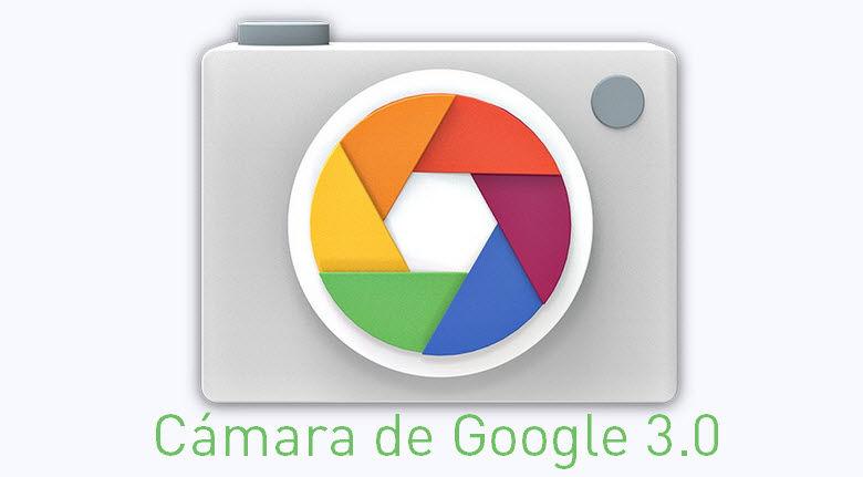 camara de google 3.0 novedades