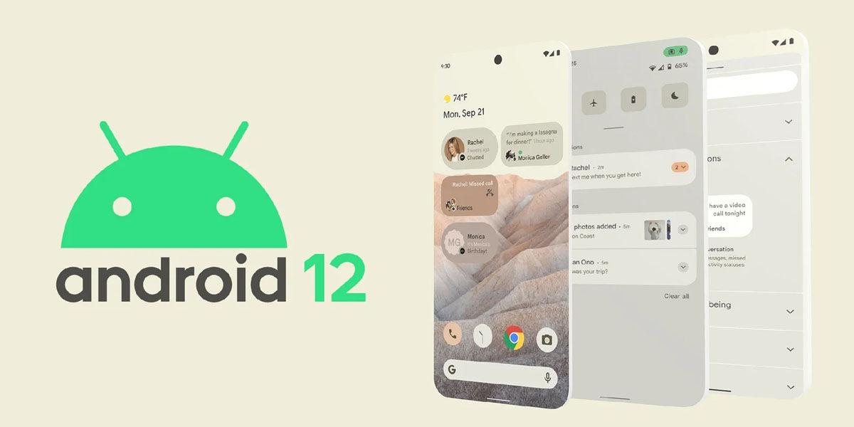cambios que podrían llegar con android 12