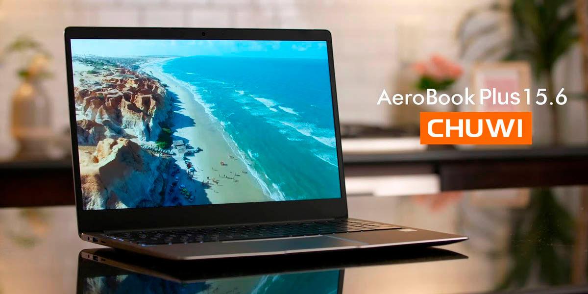 chuwi aerobook plus 15 portátil ligero y potente al mejor precio del verano 2020