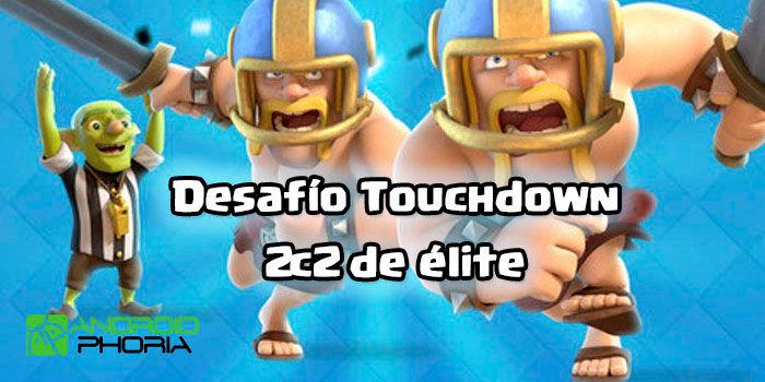 Clash Royale Desafío Touchdown 2c2 de élite