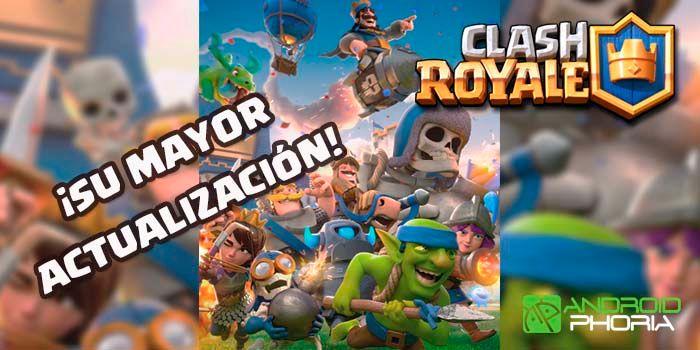 Clash Royale actualización cambios