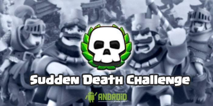 Clash Royale Desafío Sudden Death