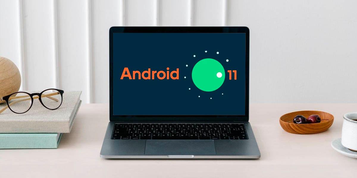 cómo instalar Android 11 en tu PC