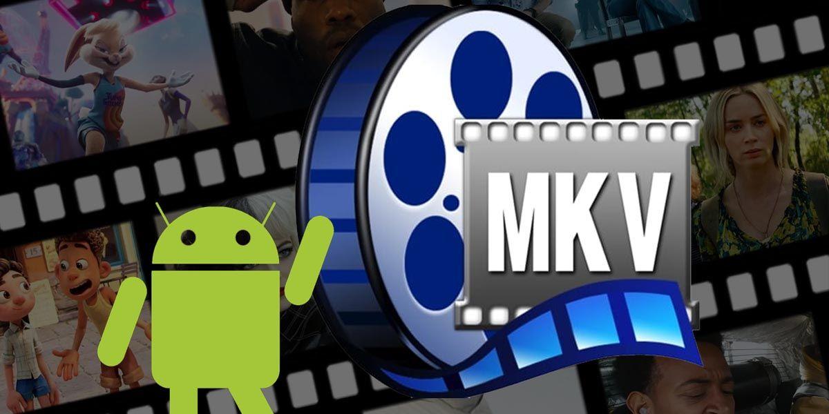 Cómo reproducir archivos MVK en Android