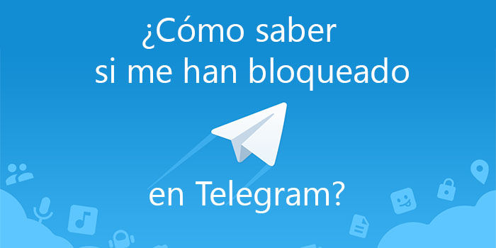 C mo puedo saber si me han bloqueado en telegram for Como saber si es marmol