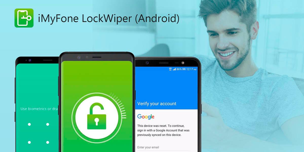 desbloquear móvil fácilmente con iMyFone LockWiper para Android